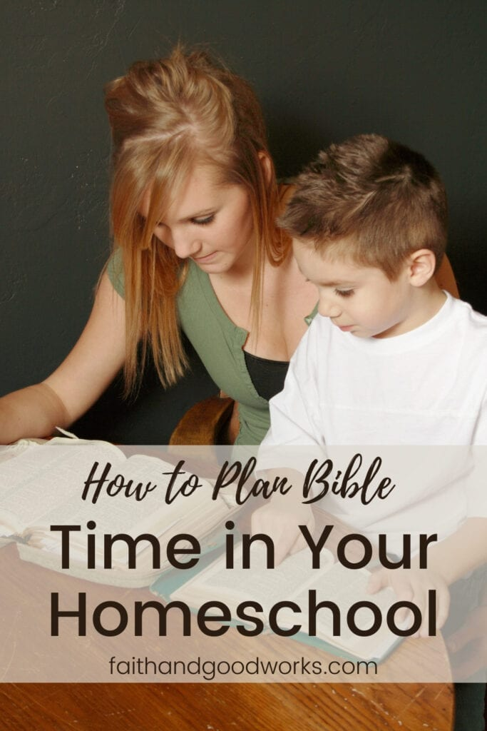 plan bible time in your homeschool