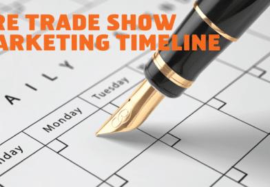 Marketing A Trade Show- Detailed Timeline
