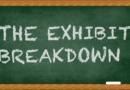 The Exhibit Breakdown