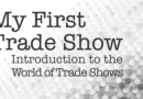 My Introduction Into the Trade Show World