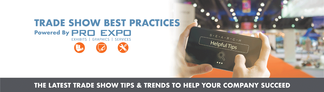 Trade Show Best Practices by PRO Expo