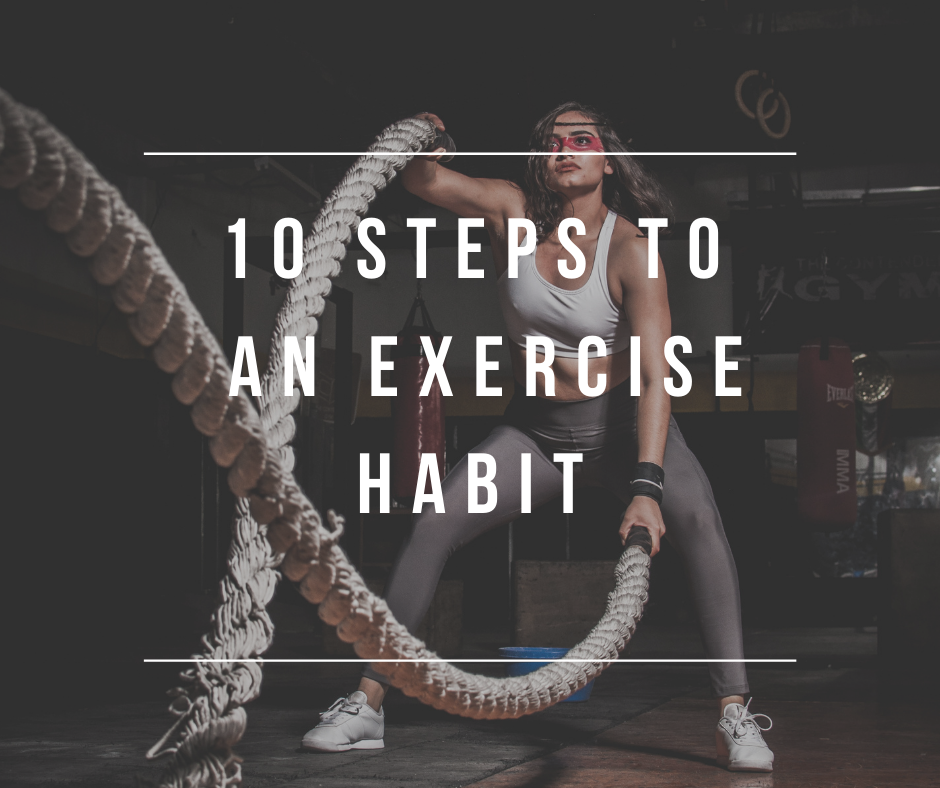 10 Steps to Create an Exercise Habit