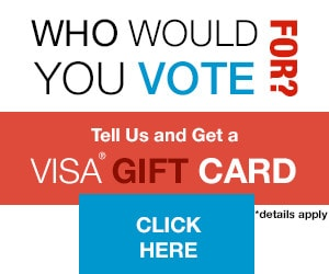 Who Would You Have Voted For? Win $100 Visa CArd