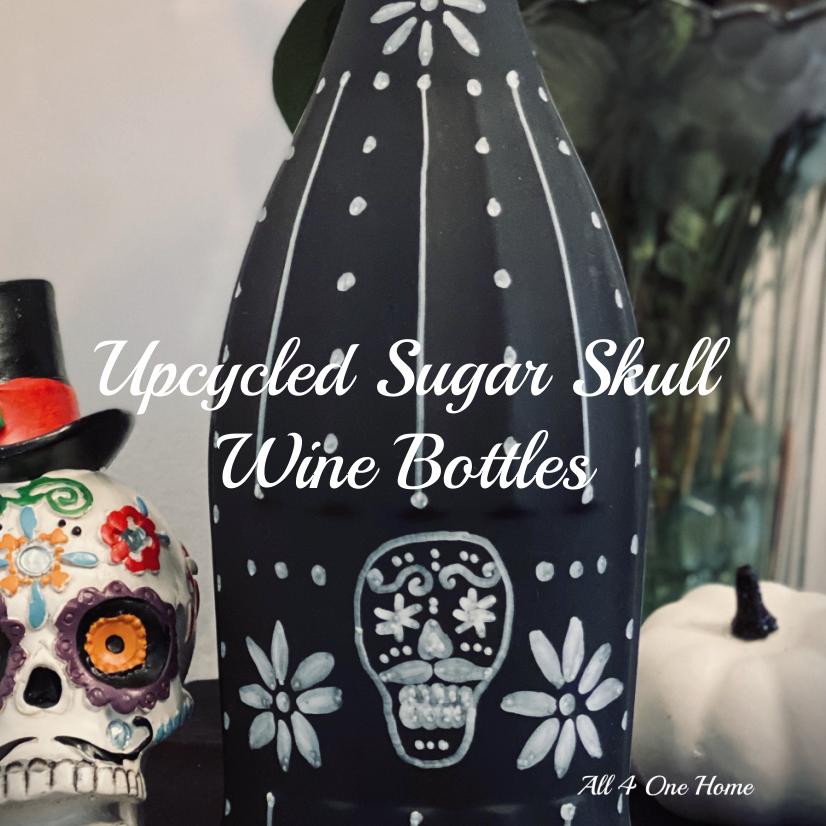 Upcycled Sugar Skull Wine Bottles