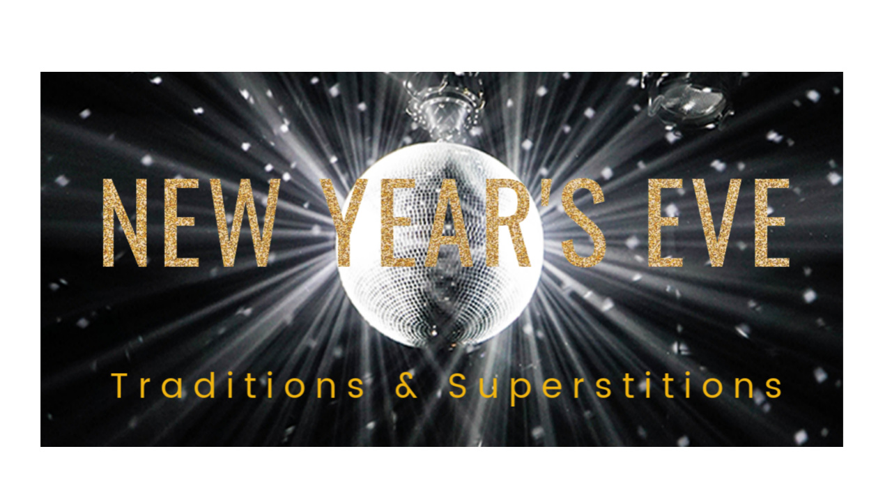 New Year Traditions & Superstitions