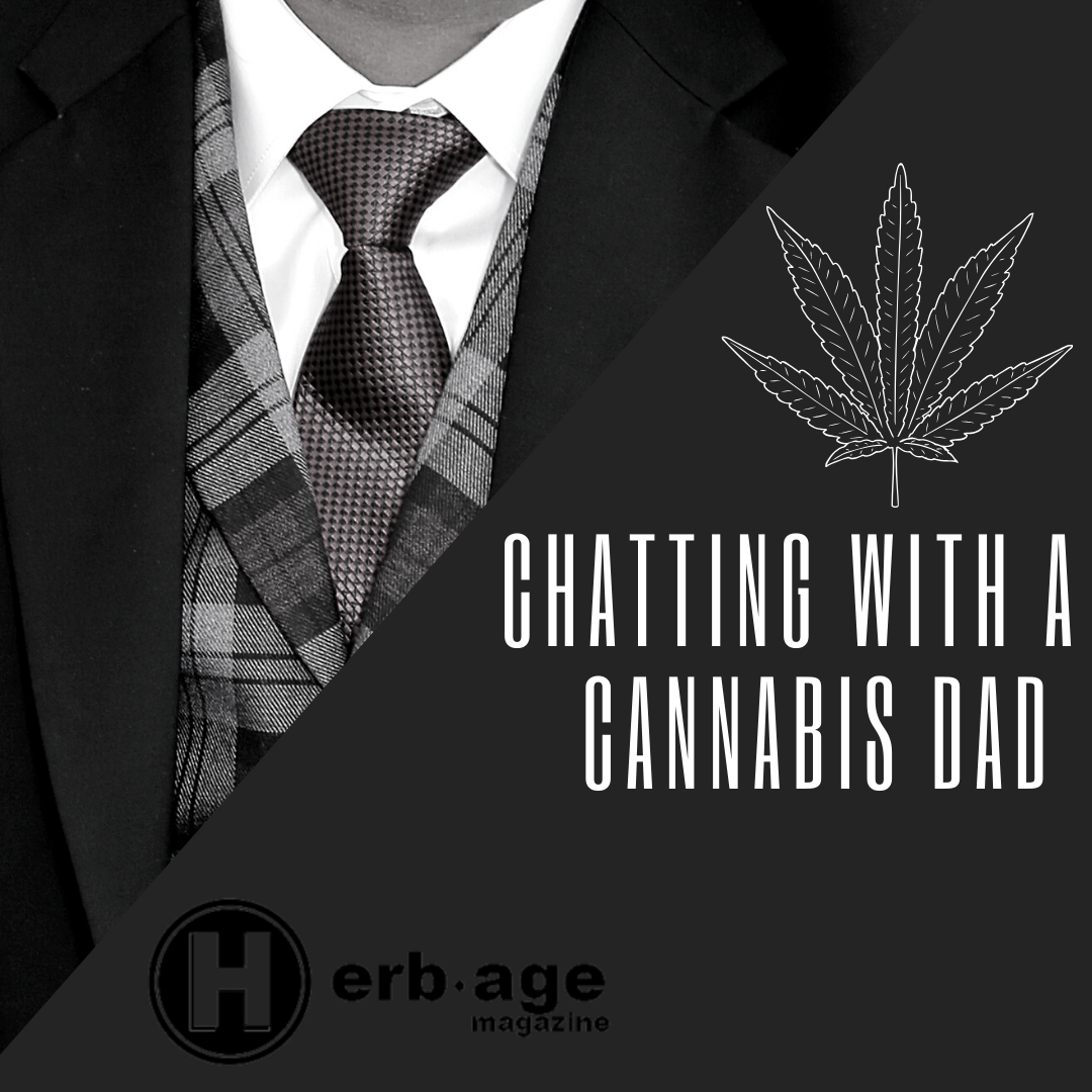 Chatting With a Cannabis Dad