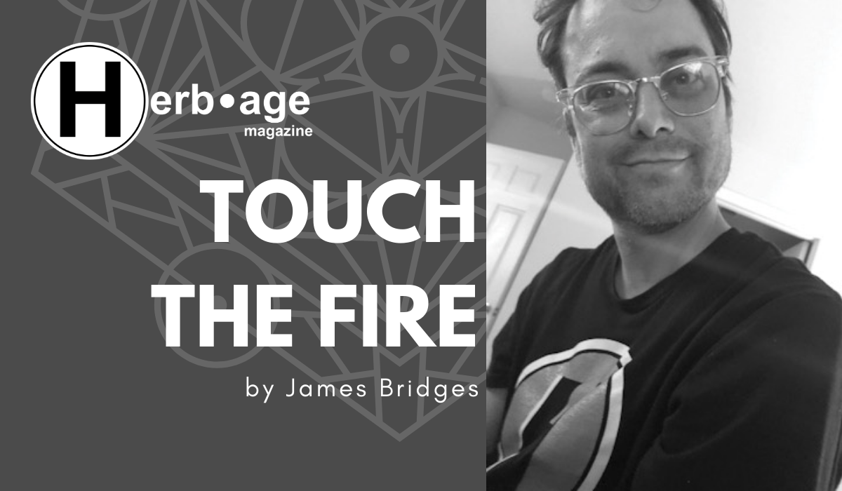 Touch the Fire
