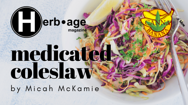 Medicated Coleslaw