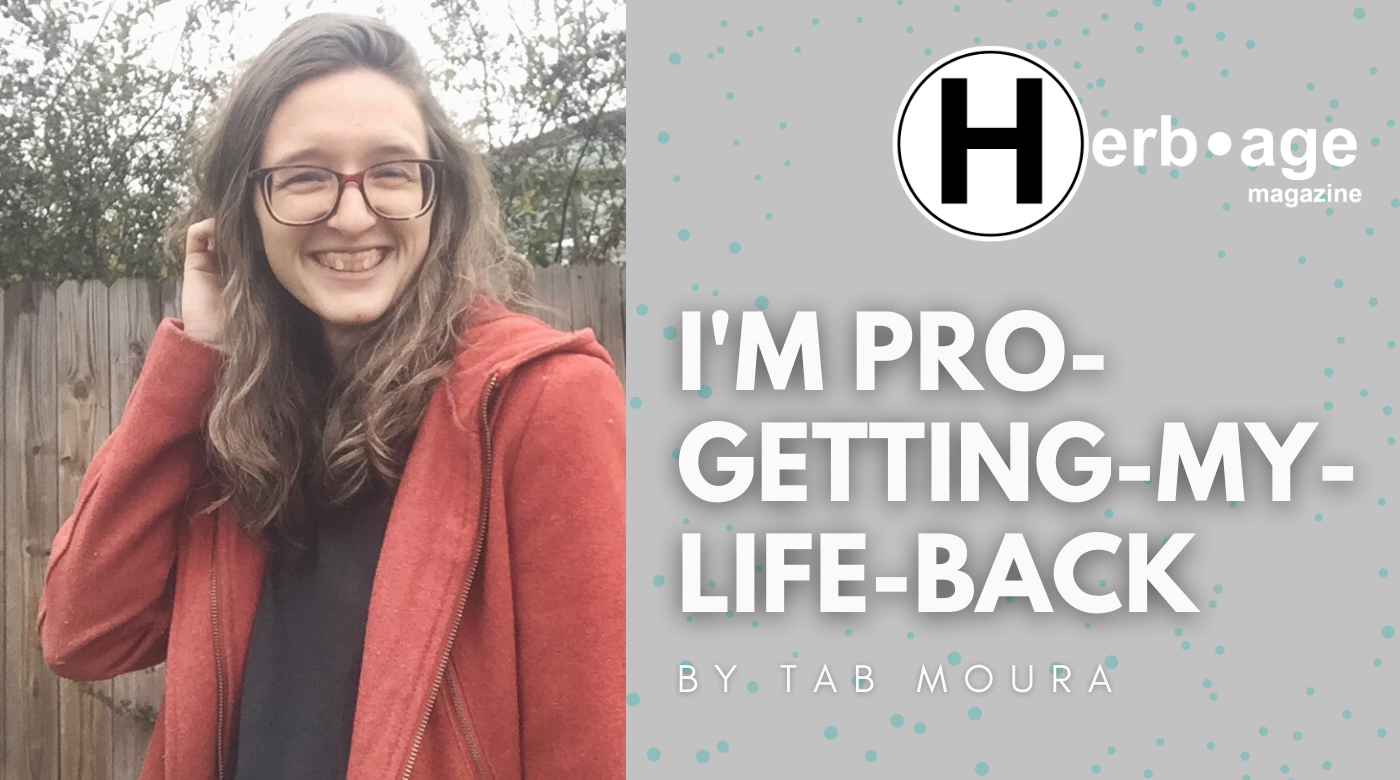 I'm Pro-Getting-My-Life-Back