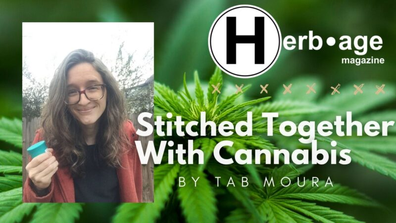 Stitched Together With Cannabis