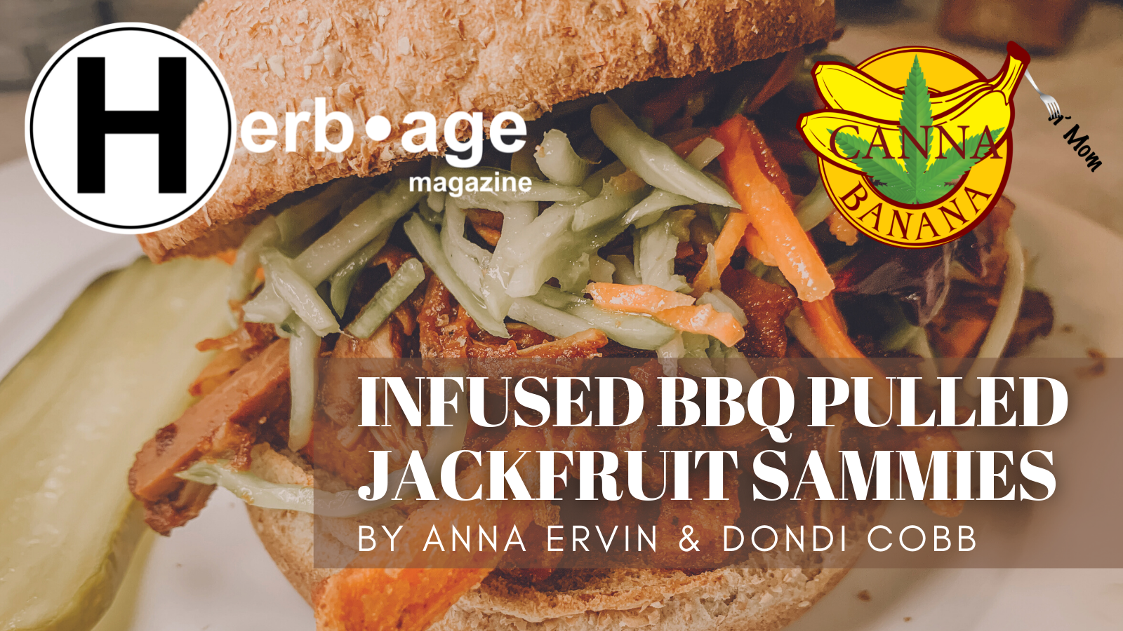 Infused BBQ Pulled Jackfruit Sammies with Medicated Broccoli Slaw