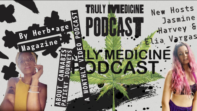 Truly Medicine – Spirituality & Cannabis Episode ( 2 part guests)