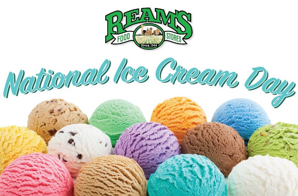 happy national ice cream day - reams foods
