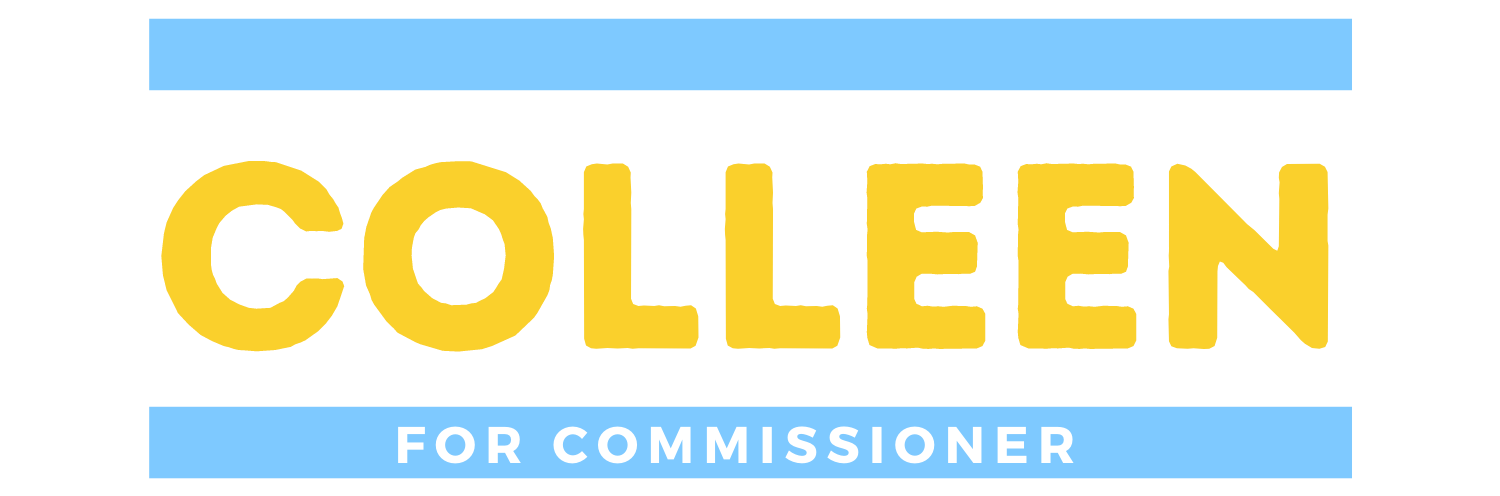 Colleen for Commissioner
