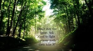 Light up my path