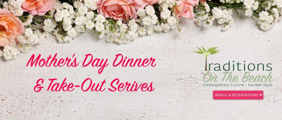 SANIBEL MOTHER'S DAY DINNER