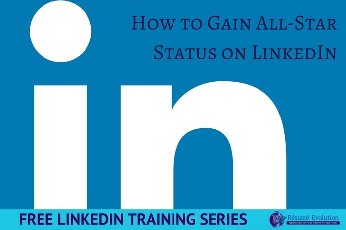 How to Gain All Star Status on LinkedIn