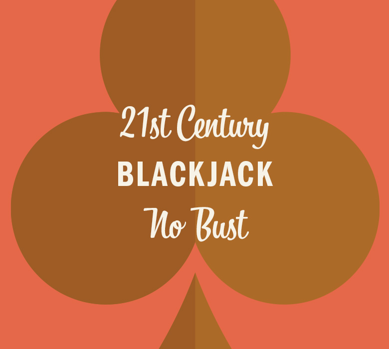 21st Century Blackjack No Bust in gold club