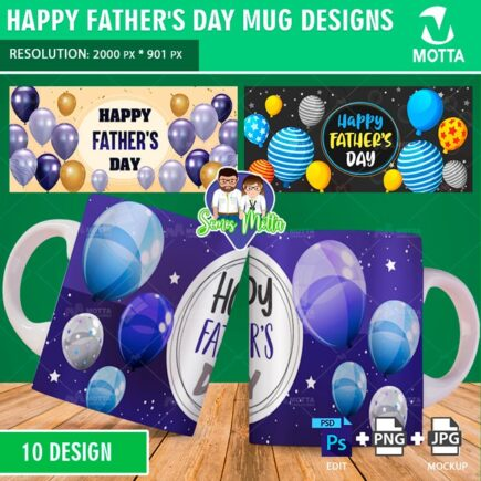 FATHER'S MUG SUBLIMATION TEMPLATE WITH BALLONS