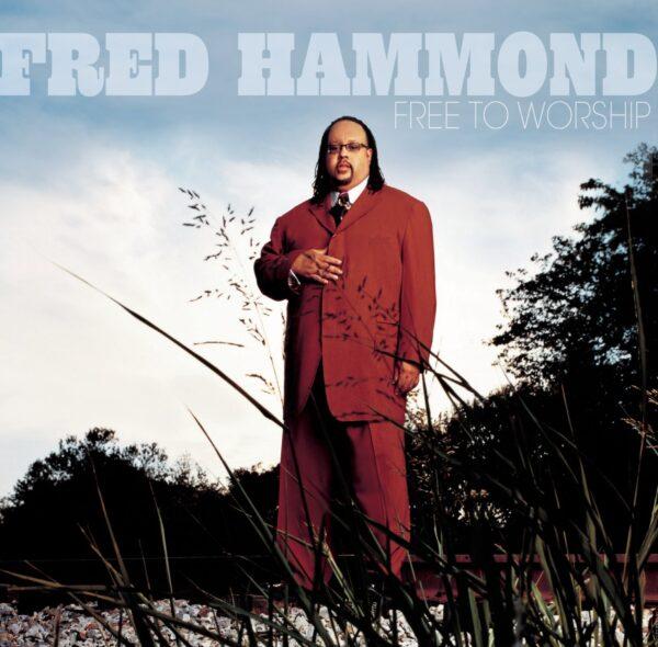 Fred Hammond- Free To Worship