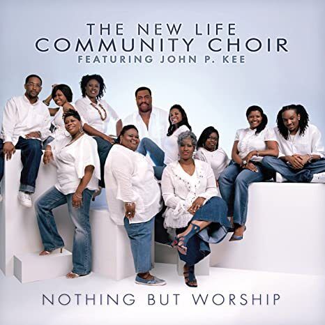 New Life | John P. Kee Nothing But Worship