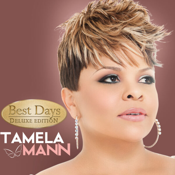 Tamela Mann- Best Days