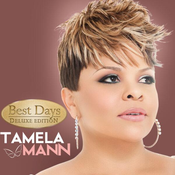 Tamela Mann- Best Days