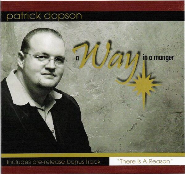 Patrick Dopson- Away In A Manger 2003