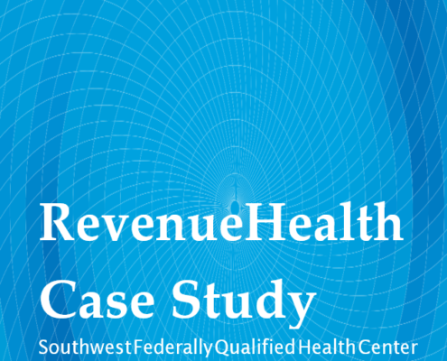 RevenueHealth Case Study: Southwest Federally Qualified Health Center