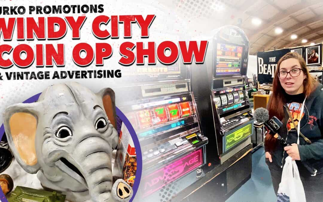 Windy City Coin Op and Antique Advertising Show