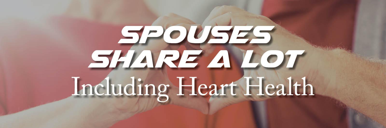Spouses Share Alot