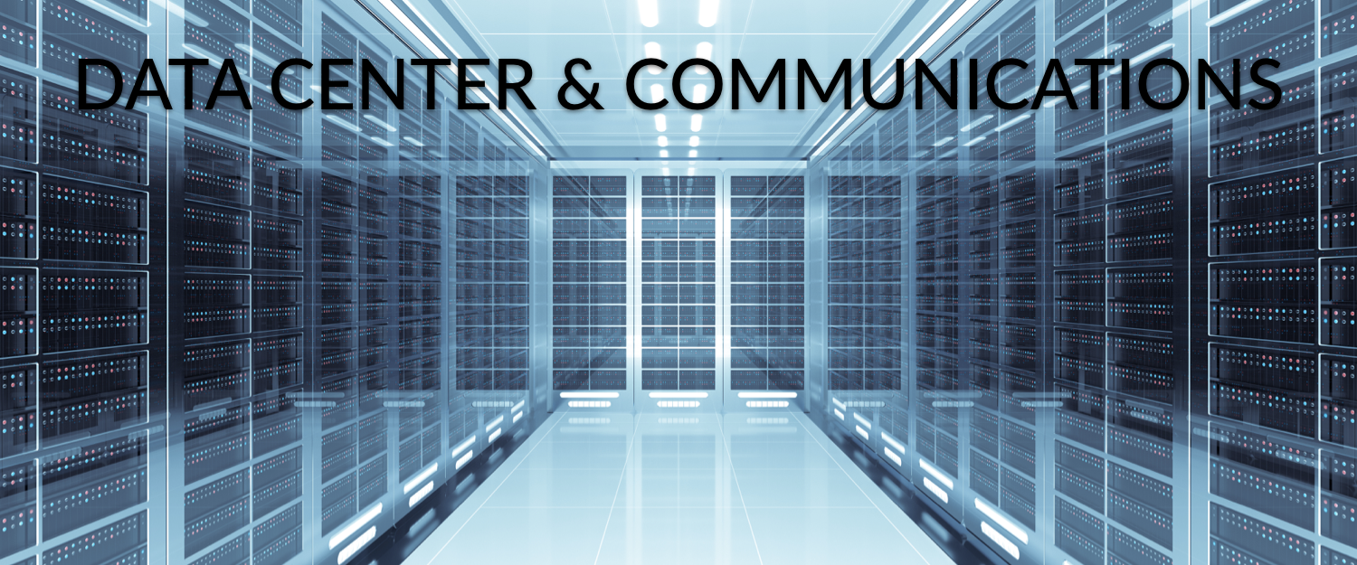Data Center and Communications