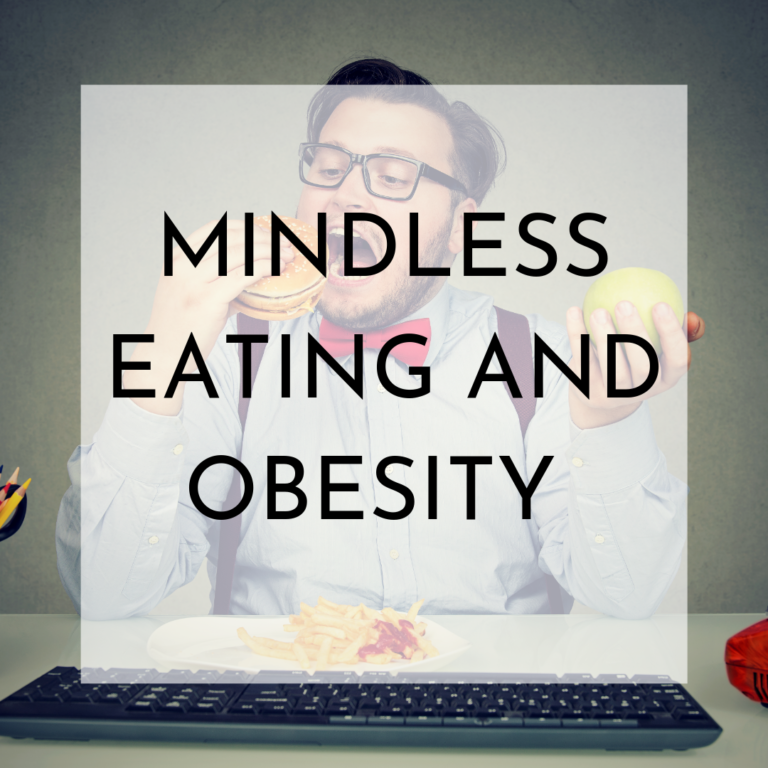Mindless Eating and Weight Loss