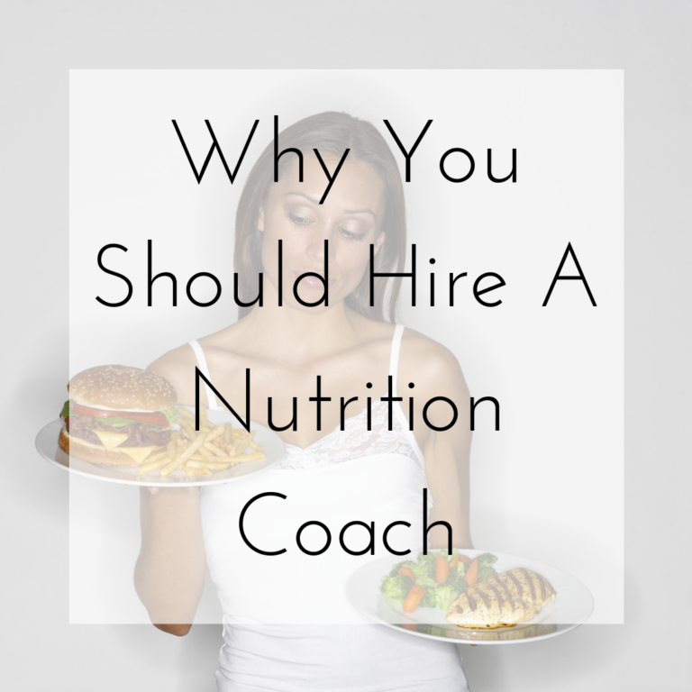 Why You Should Hire A Nutrition Coach