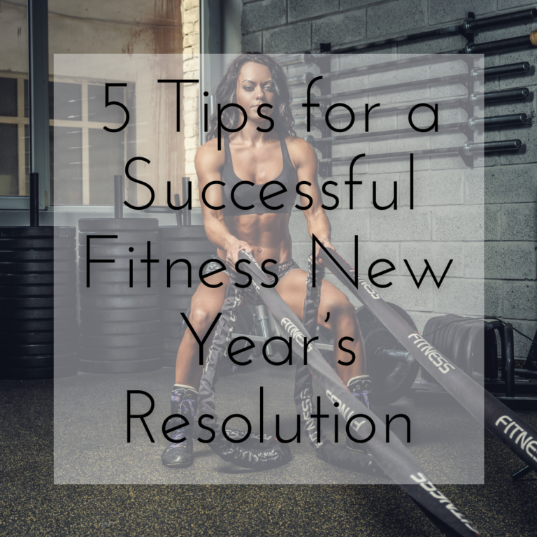 5 Tips for a Successful Fitness New Year's Resolution