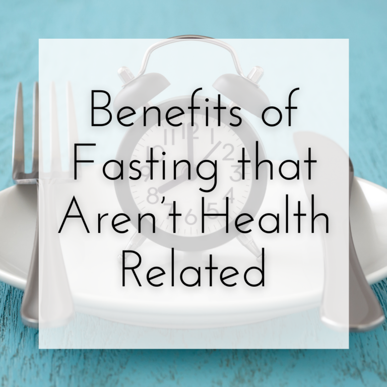 Benefits of Fasting that Aren't Health-Related