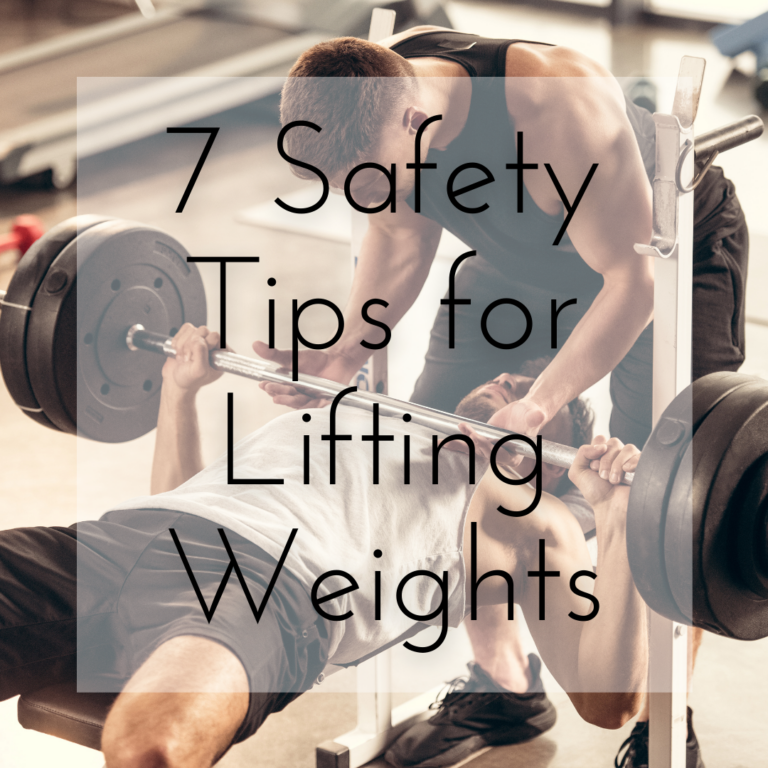 7 Safety Tips for Lifting Weights