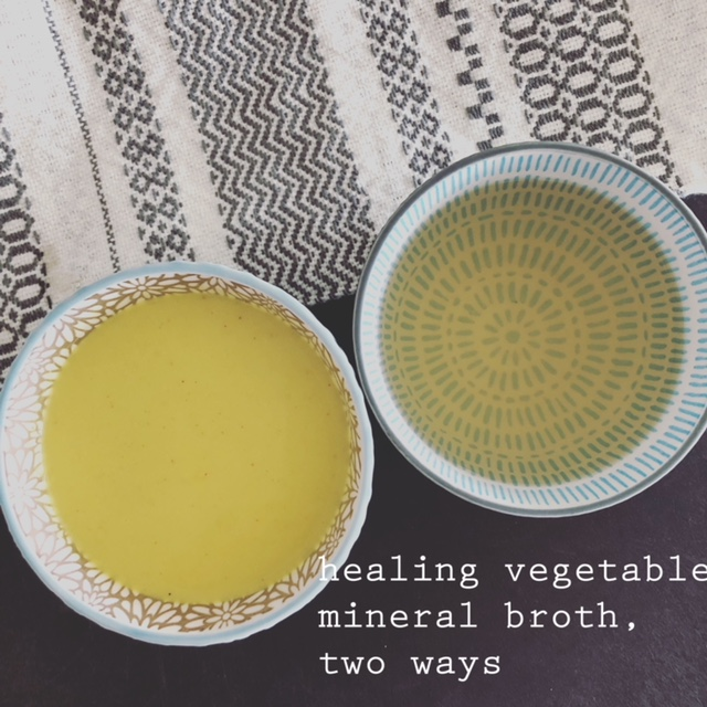Healing Mineral Broth, two ways