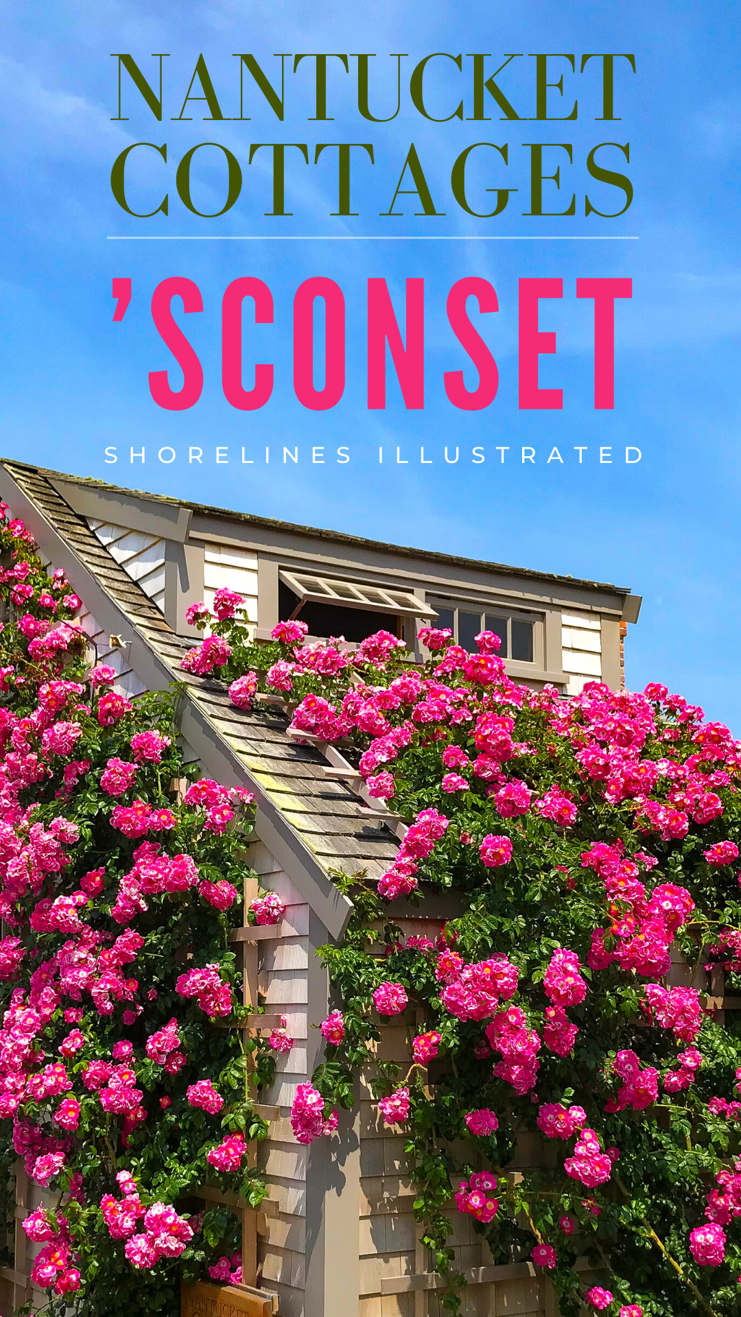 Nantucket Rose Covered Cottages in Sconset MA-4