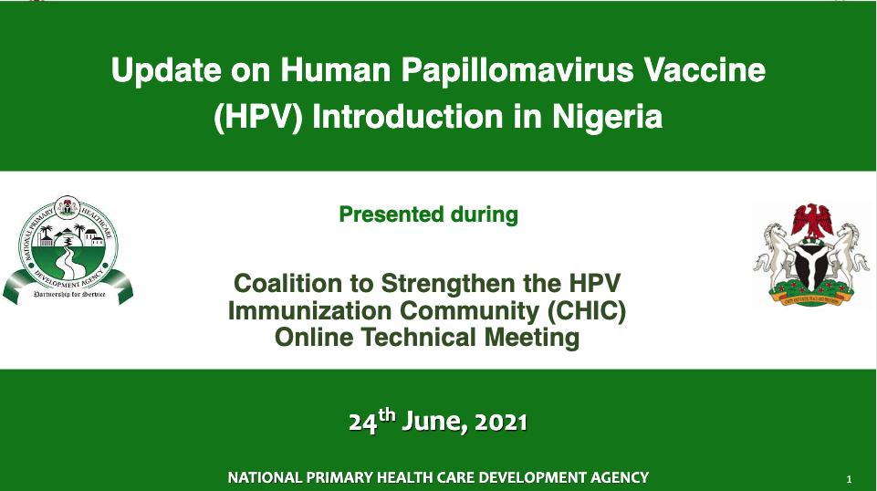 text: Update on Human Papillomavirus Vaccine (HPV) Introduction in Nigeria
