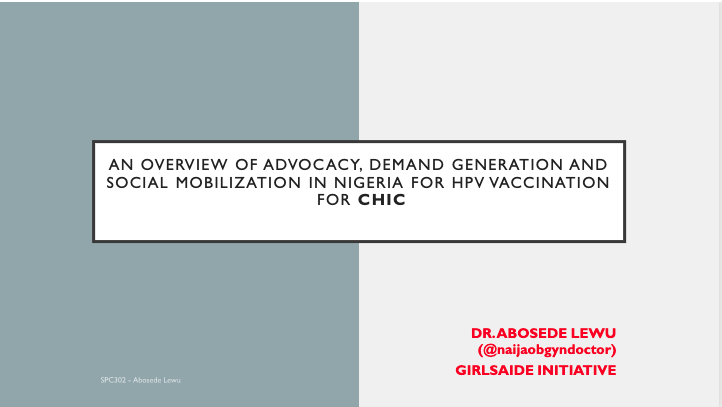 intro slide: An Overview of Advocacy, Demand Generation and Social Mobilization in Nigeria for HPV vaccine for CHIC