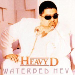 Heavy D_Waterbed Hev