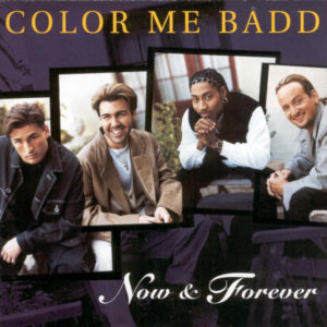 color_me_badd_now and forever