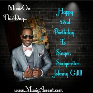 Music on this day_johnny gill