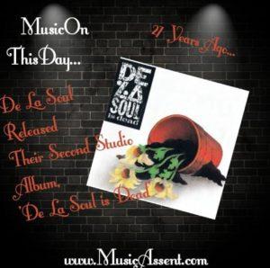 De la soul is dead_Music on this day