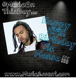 Vic mensa_Music On This day