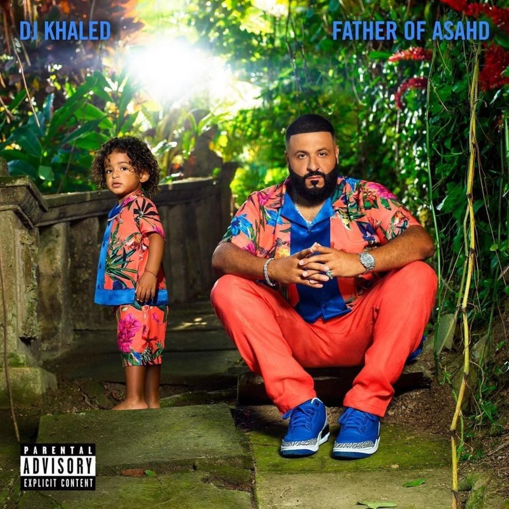 DJ Khaled_Father Of Asahd