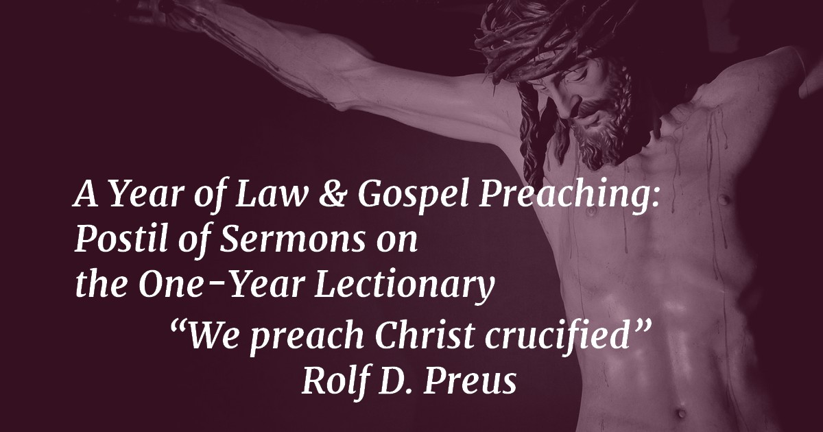 Foreword: A Year of Law & Gospel Preaching