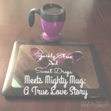 Mighty Mug Giveaway with Sparkly Shoes And Sweat Drops