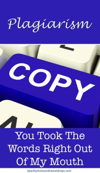 Plagiarism: You Took The Words Right Out Of My Mouth